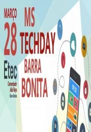 MS Tech Day  Barra Bonita - ETEC Comendador João Rays
