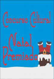 Divulgação Ganhadores Concurso Cultural Natal Premiado