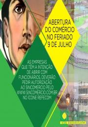 ATENÇÃO COMERCIANTES QUE DESEJAM TRABALHAR NO SÁBADO, 9 DE JULHO
